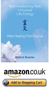 UK and Europe New Awakening REiki First Degree book by Robert Bourne Reiki Master Teacher