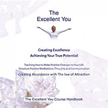 The Excellent You creating abundance home study course by Robert Bourne