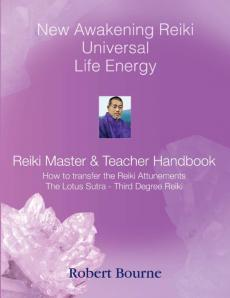 Reiki Master and Teacher Handbook by Robert Bourne
