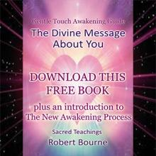 The Divine Message About You by Robert Bourne FREE BOOK